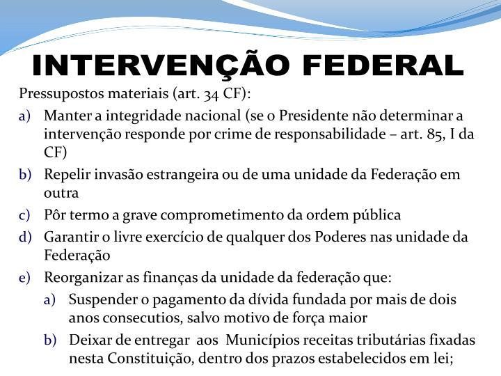 INTERVENÇÃO FEDERAL