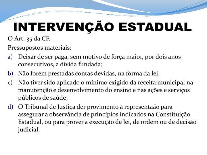 INTERVENÇÃO ESTADUAL