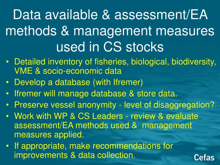 Data available & assessment/EA methods & management measures used in CS stocks