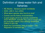 definition of deep water fish and fisheries