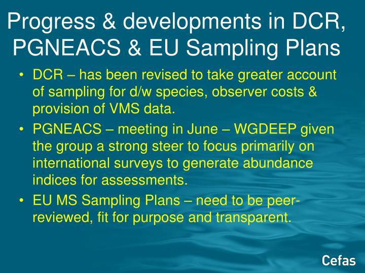 Progress & developments in DCR, PGNEACS & EU Sampling Plans