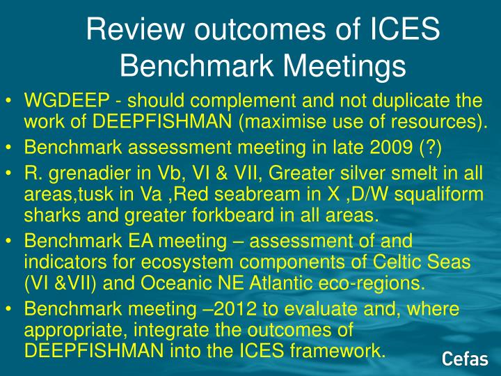 Review outcomes of ICES Benchmark Meetings