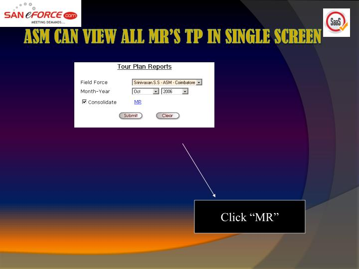 ASM can view all MR'S TP in Single Screen