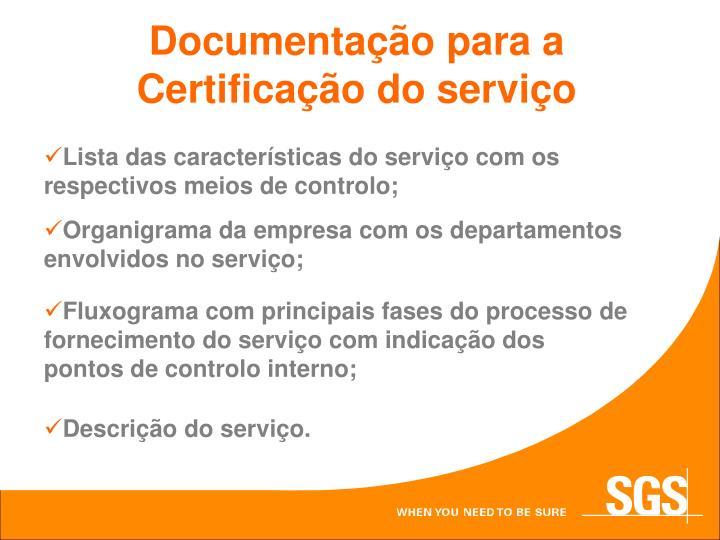 Documentação para a Certificação do serviço
