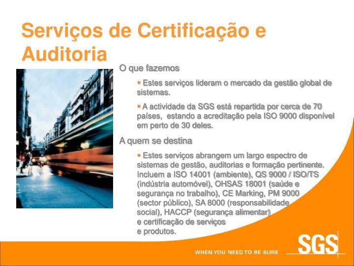 Serviços de Certificação e Auditoria