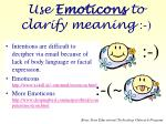 use emoticons to clarify meaning