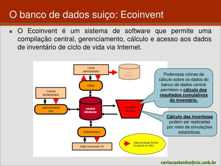 O banco de dados suiço: Ecoinvent