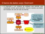 o banco de dados sui o ecoinvent