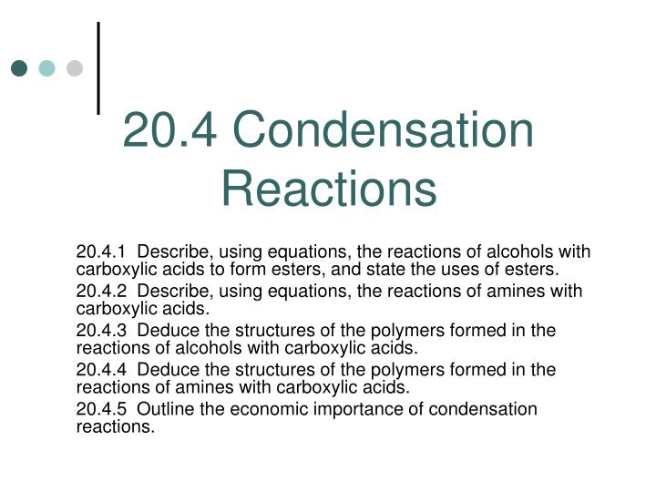 20 4 condensation reactions
