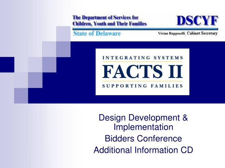 Design development implementation bidders conference additional information cd