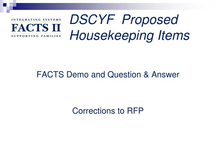 DSCYF  Proposed Housekeeping Items