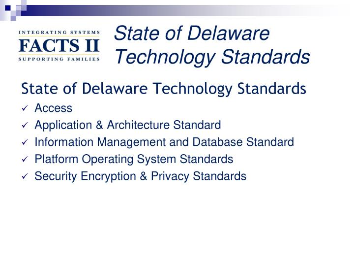 State of Delaware Technology Standards
