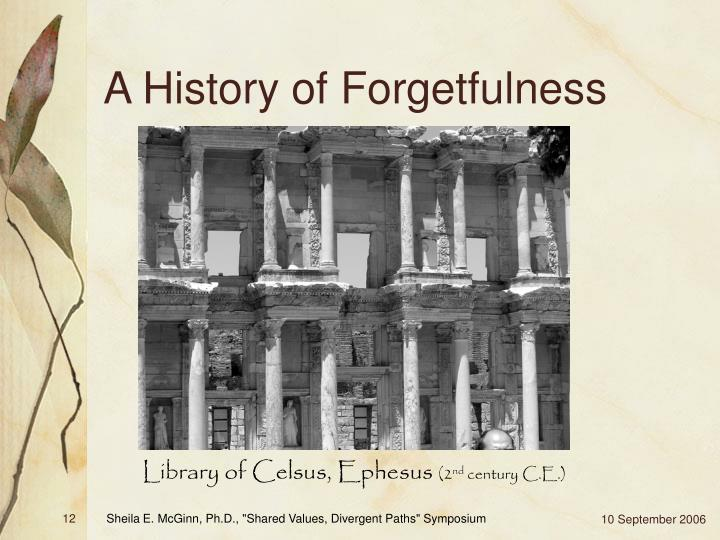 A History of Forgetfulness