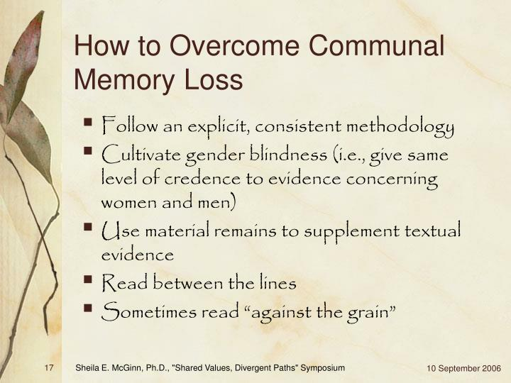 How to Overcome Communal Memory Loss