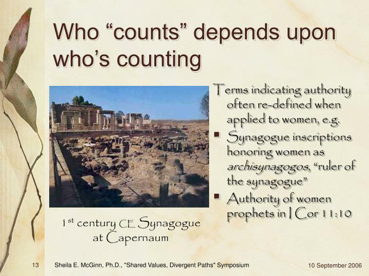 "Who ""counts"" depends upon who's counting"