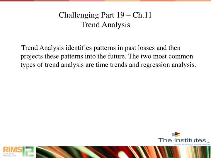 Challenging Part 19 – Ch.11