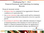 challenging part 3 ch 2 financial statements and underlying accounting records1