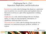 challenging part 4 ch 2 separation duplication and diversification1