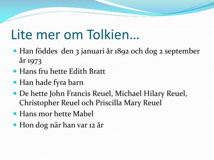 Lite mer om Tolkien…