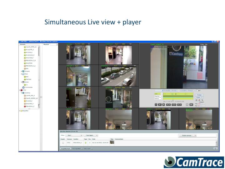 Simultaneous Live view + player