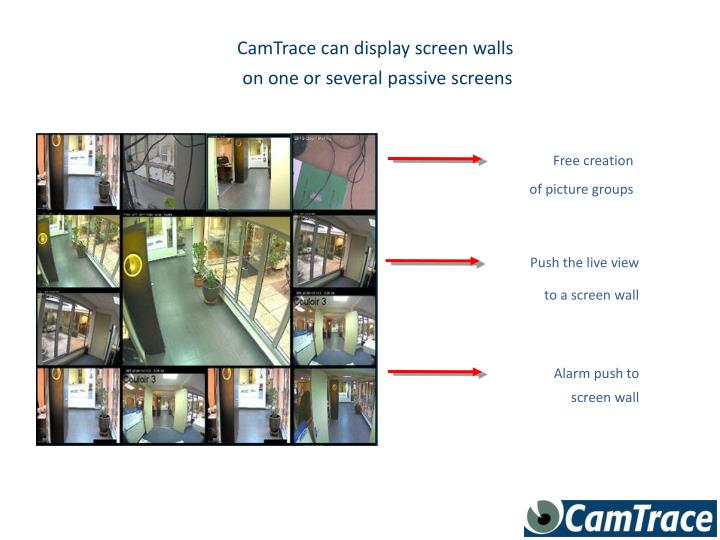 CamTrace can display screen walls