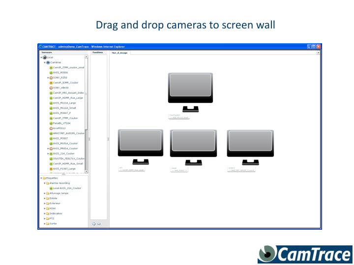 Drag and drop cameras to screen wall