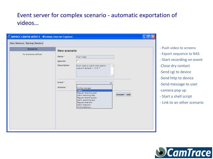 Event server for complex scenario - automatic exportation of videos…