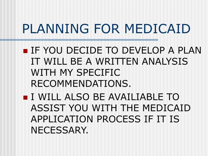 PLANNING FOR MEDICAID