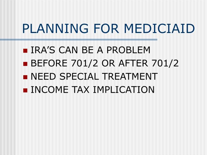 PLANNING FOR MEDICIAID