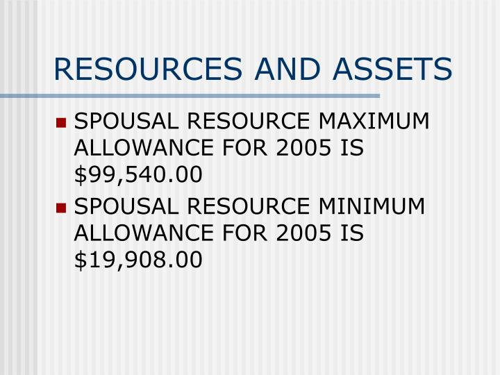 RESOURCES AND ASSETS