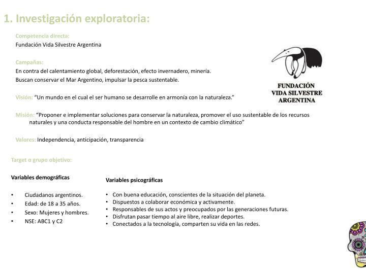 1. Investigación exploratoria: