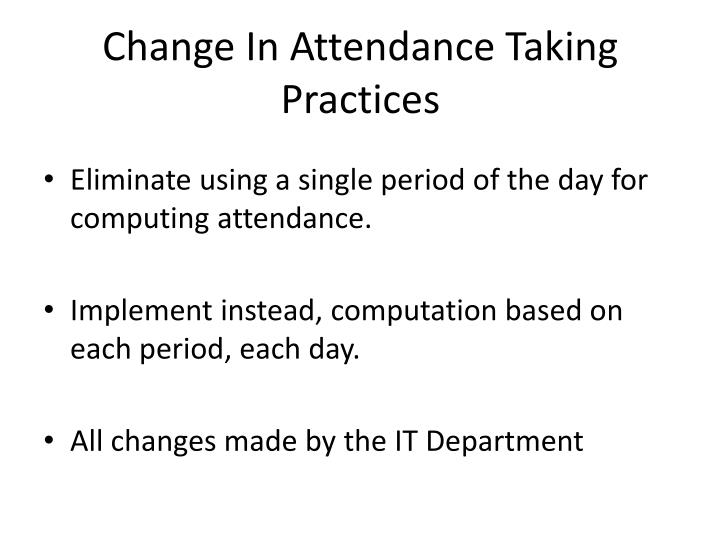 Change In Attendance Taking Practices