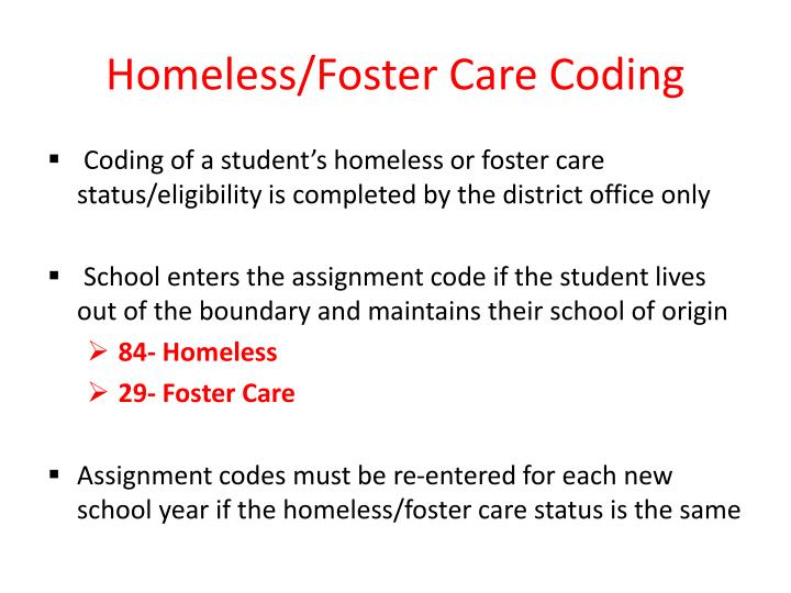 Homeless foster care coding