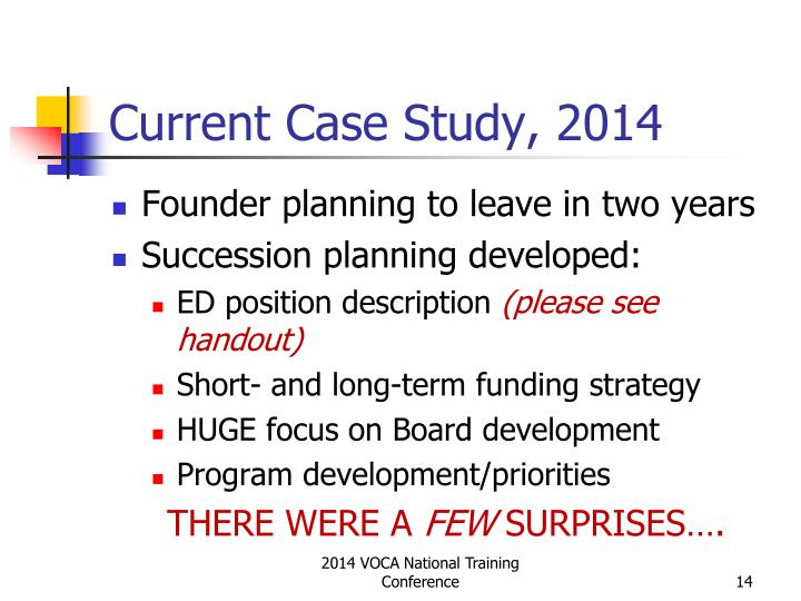 Current Case Study, 2014