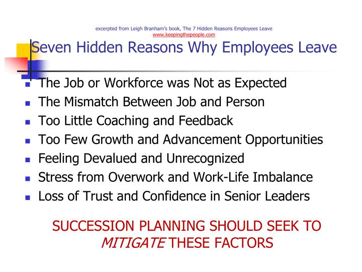 excerpted from Leigh Branham's book, The 7 Hidden Reasons Employees Leave