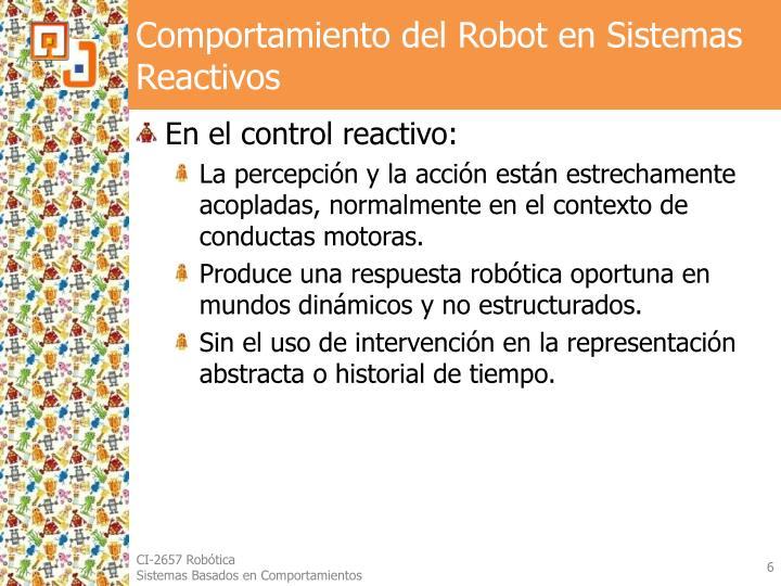 Comportamiento del Robot en Sistemas Reactivos