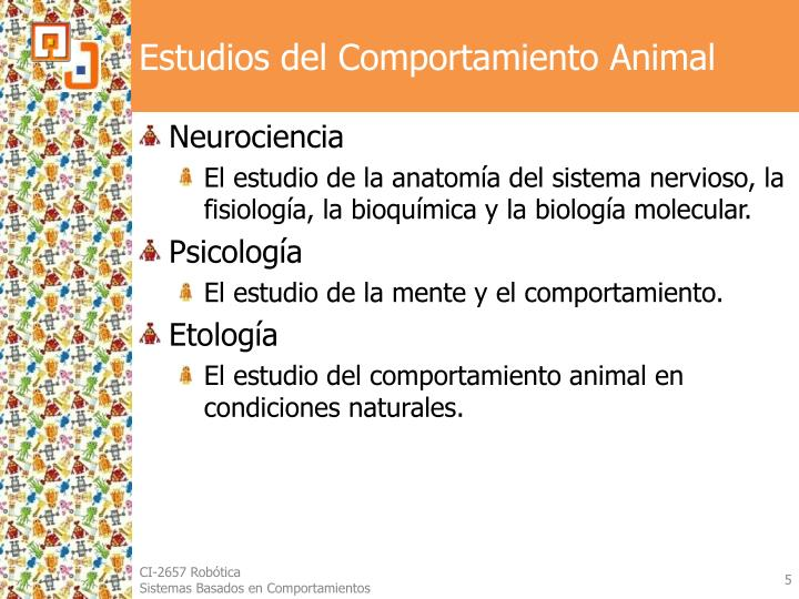 Estudios del Comportamiento Animal