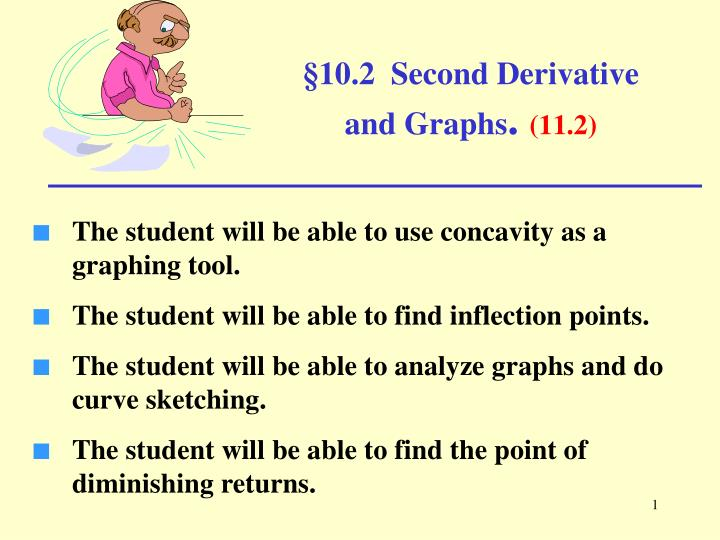 10 2 second derivative and graphs 11 2