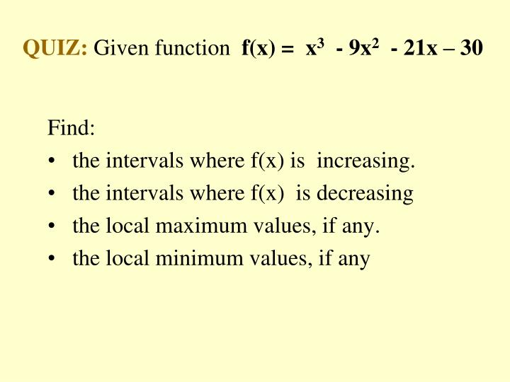 Quiz given function f x x 3 9x 2 21x 30