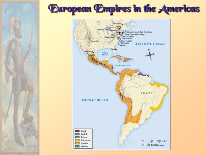 European Empires in the Americas