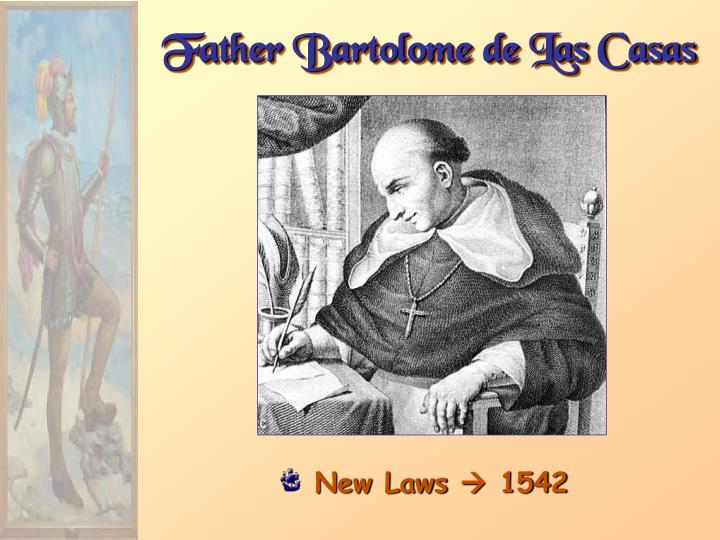 Father Bartolome de Las Casas