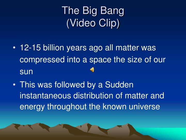 The big bang video clip