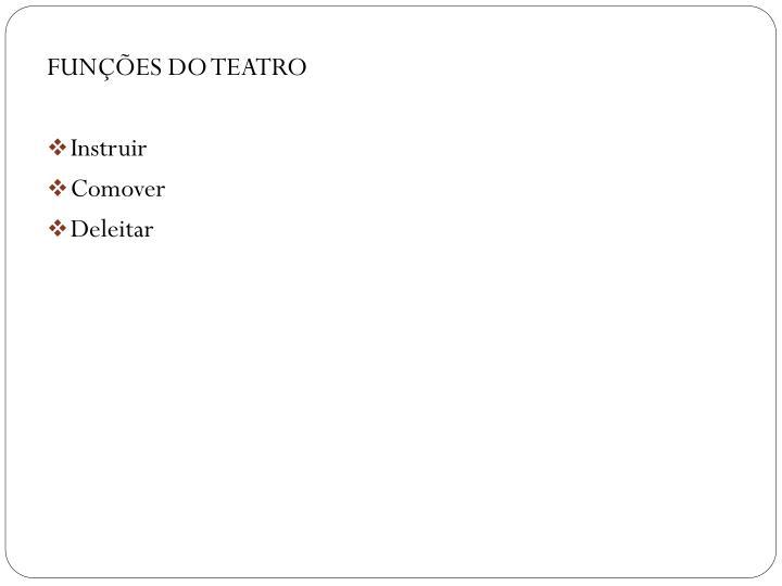 FUNÇÕES DO TEATRO