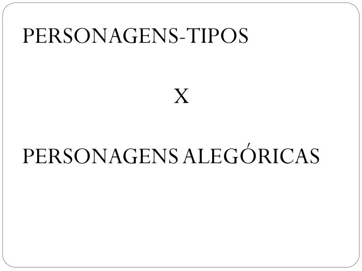 PERSONAGENS-TIPOS
