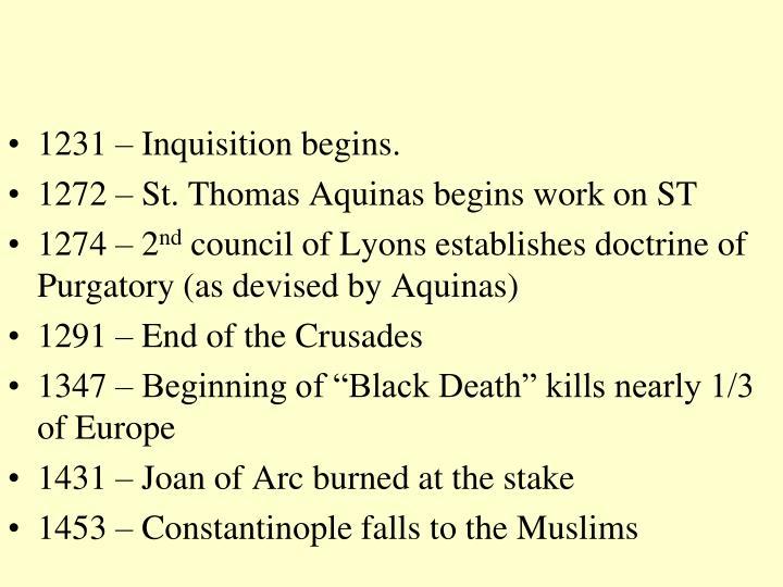 1231 – Inquisition begins.