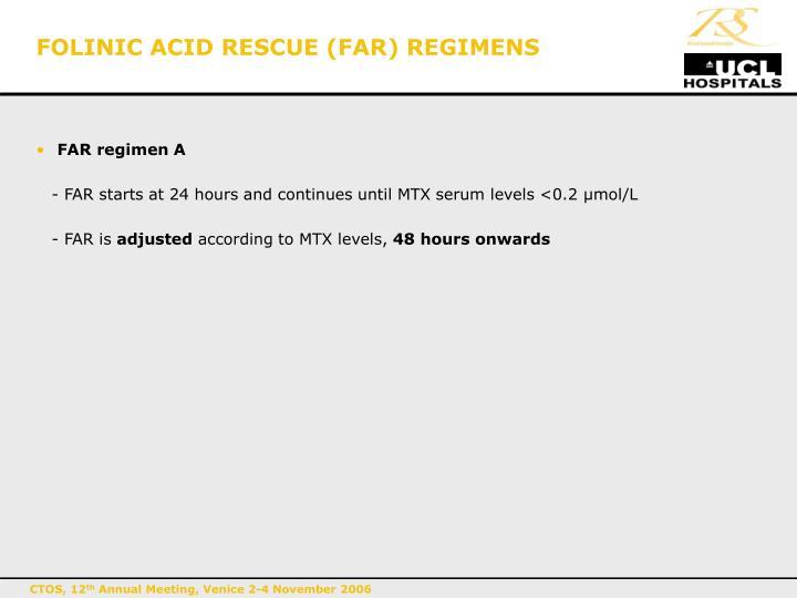 FOLINIC ACID RESCUE (FAR) REGIMENS