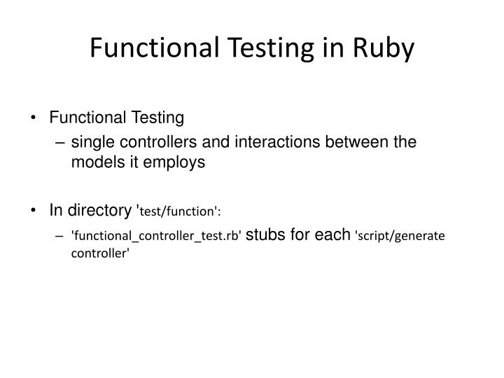 Functional Testing in Ruby