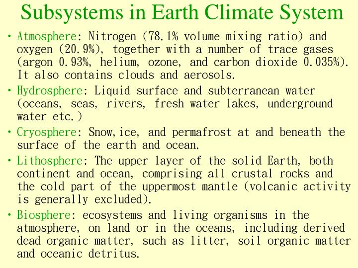 Subsystems in Earth Climate System