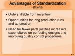 advantages of standardization cont d