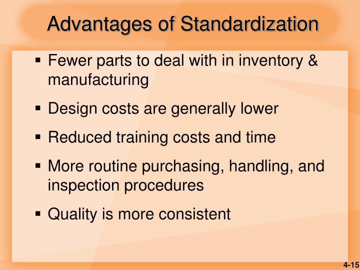 Advantages of Standardization
